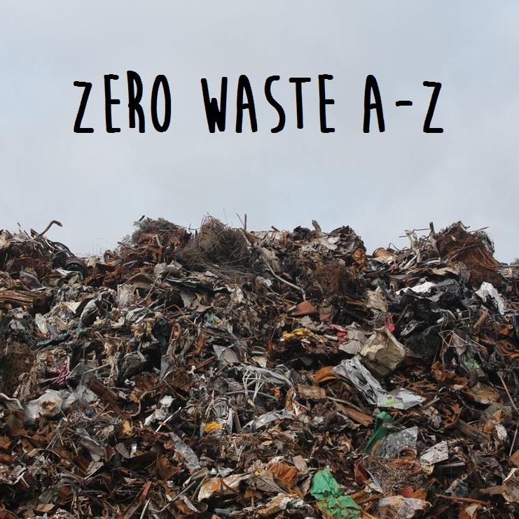 Zero Waste A-Z
